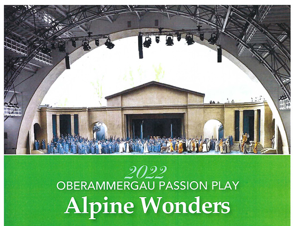 Alpine Wonders Oberammergaou Passion Play 2022